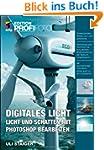 Digitales Licht: Licht und Schatten m...