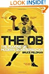 The QB: The Making of Modern Quarterb...