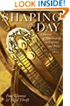 Shaping the Day: A History of Timekee...