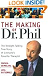 The Making of Dr. Phil: The Straight-...