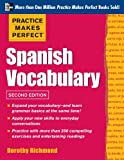 img - for Practice Makes Perfect Spanish Vocabulary, 2nd Edition book / textbook / text book