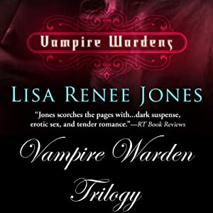 The Vampire Wardens: The Collection | [Lisa Renee Jones]