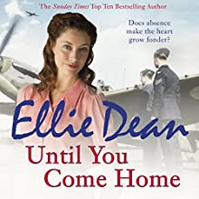 Until You Come Home: Beach View Boarding House 12 | Livre audio Auteur(s) : Ellie Dean Narrateur(s) : Julie Maisey