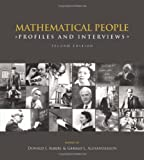 Mathematical People: Profiles and Interviews (1568813406) by Albers, Donald