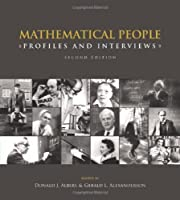 Mathematical People: Profiles and Interviews, 2nd Edition Front Cover