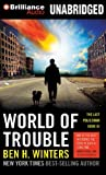 World of Trouble (Last Policeman)