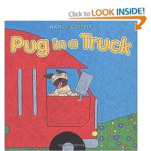 Pug in a Truck Nancy Coffelt