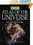 Philip's Atlas of the Universe (Phili...
