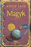 echange, troc Angie Sage - Magyk, Tome 4 : La quête