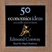 50 Economics Ideas You Really Need to Know | [Edmund Conway]