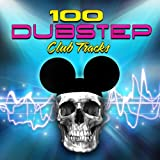100 Dubstep - Club Tracks