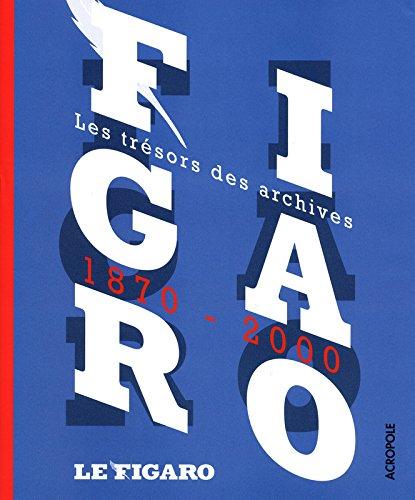 le-figaro-les-tresors-des-archives-1870-2000