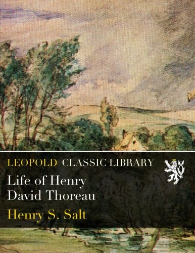a study on the life of henry david thoreau An introduction to walden by henry david thoreau learn about the book and the historical context in which it was written.