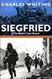 Siegfried: The Nazis' Last Stand (0330420496) by Whiting, Charles