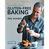 Seriously Good! Gluten-free Baking: In Association with Coeliac UKby Phil Vickery