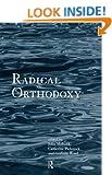 Radical Orthodoxy: A New Theology