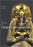 Le Trésor de Toutankhamon (2742774882) by Hawass, Zahi