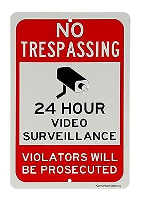 "No Trespassing Sign - 24 Hour Video Surveillance - Aluminum 8"" x 12"" Security Sign"