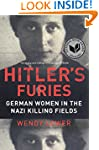 Hitler's Furies: German Women in the...