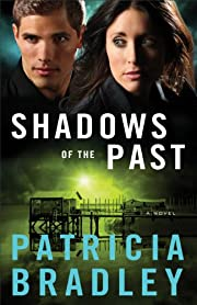 Shadows of the Past (Logan Point Book #1): A Novel