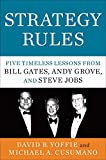 img - for Strategy Rules: Five Timeless Lessons from Bill Gates, Andy Grove and Steve Jobs book / textbook / text book