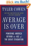 Average Is Over: Powering America Bey...