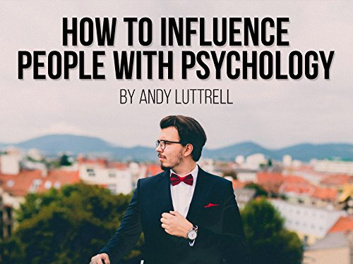 How to Influence People with Psychology on Amazon Prime Video UK