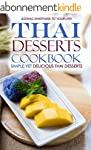 Thai Desserts Cookbook - Simple yet D...