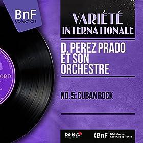 No. 5: Cuban Rock (Mono Version)