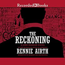 The Reckoning: John Madden, Book 4 (       UNABRIDGED) by Rennie Airth Narrated by Robert Ian Mackenzie