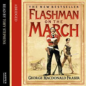 Flashman on the March Audiobook