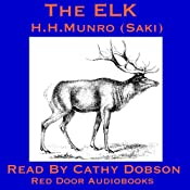 The Elk: A Short Story by Saki | [Hector Hugh Munro]