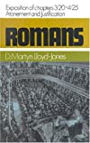 Atonement and Justification, 3:20, 4:25 (Romans Series)