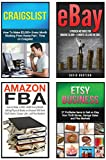 Make Money Online: 4 in 1 Master Class Box Set: Book 1: Selling on Ebay + Book 2: Amazon FBA + Book 3: Etsy Business + Book 4: Craigslist (Ebay, Amazon ... Selling on Ebay, Etsy, Making Money Online)