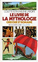 Le Livre de la mythologie grecque et romaine © Amazon