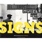 Walker Evans: Signs (Getty Trust Publications: J. Paul Getty Museum)