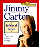 Jimmy Carter: Builder of Peace (Community Builders) (0516216015) by George, Linda