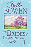 Book 1: The Brides of Diamond Springs Ranch