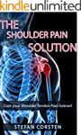 Shoulder Pain Solution: Cure your Sho...