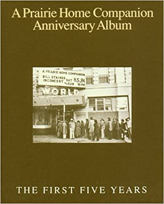 APHC Anniversary 1st 5 Yrs: The First Five Years (Prairie Home Companion)