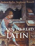Learn to Read Latin (0300100841) by Andrew Keller