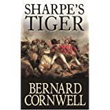 Sharpe's Tiger: Richard Sharpe and the Siege of Seringapatam, 1799 [Sharpe 1]by Bernard Cornwell