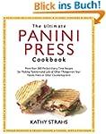 Ultimate Panini Press Cookbook: More...
