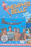 Memphis Belle - The Untold Story [DVD]