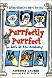 Purrfectly Purrfect: Life at the Acatemy (0380733080) by Lauber, Patricia