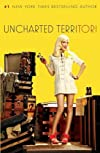 Uncharted TerriTORI [ UNCHARTED TERRITORI BY Spelling, Tori ( Author ) Jun-15-2010