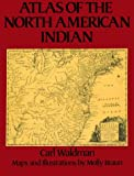 Atlas of the North American Indian (0816021368) by Waldman, Carl