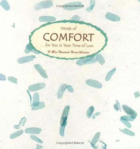 Words of Comfort: For You in Your Time of Loss (Language Of-- Series)