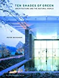 cover of Ten Shades of Green: Architecture and the Natural World