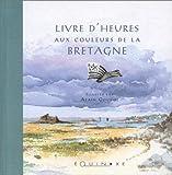 echange, troc  - Livres d'Heures aux couleurs de la Bretagne